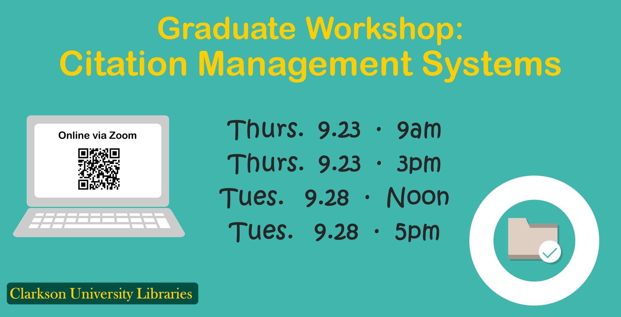 Graduate Workshop TODAY: Citation Management Systems