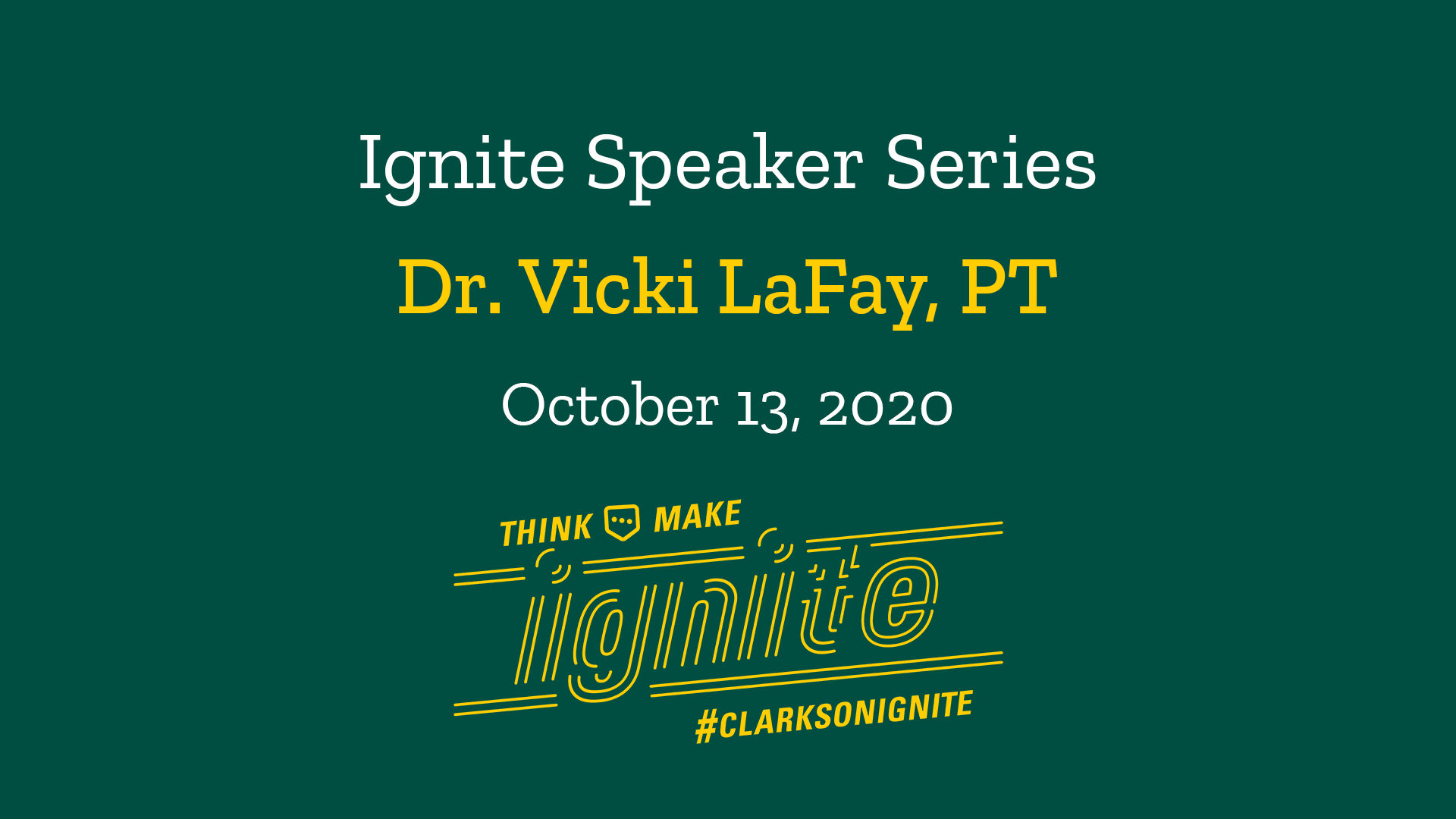 Ignite Speaker Series – October 13, 2020 2 PM