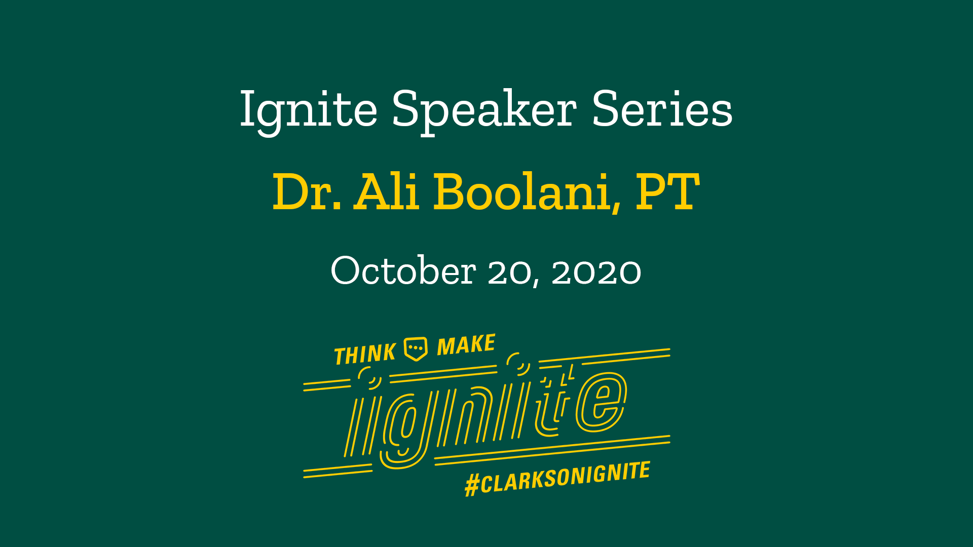 Ignite Speaker Series – October 20, 2020 2 PM