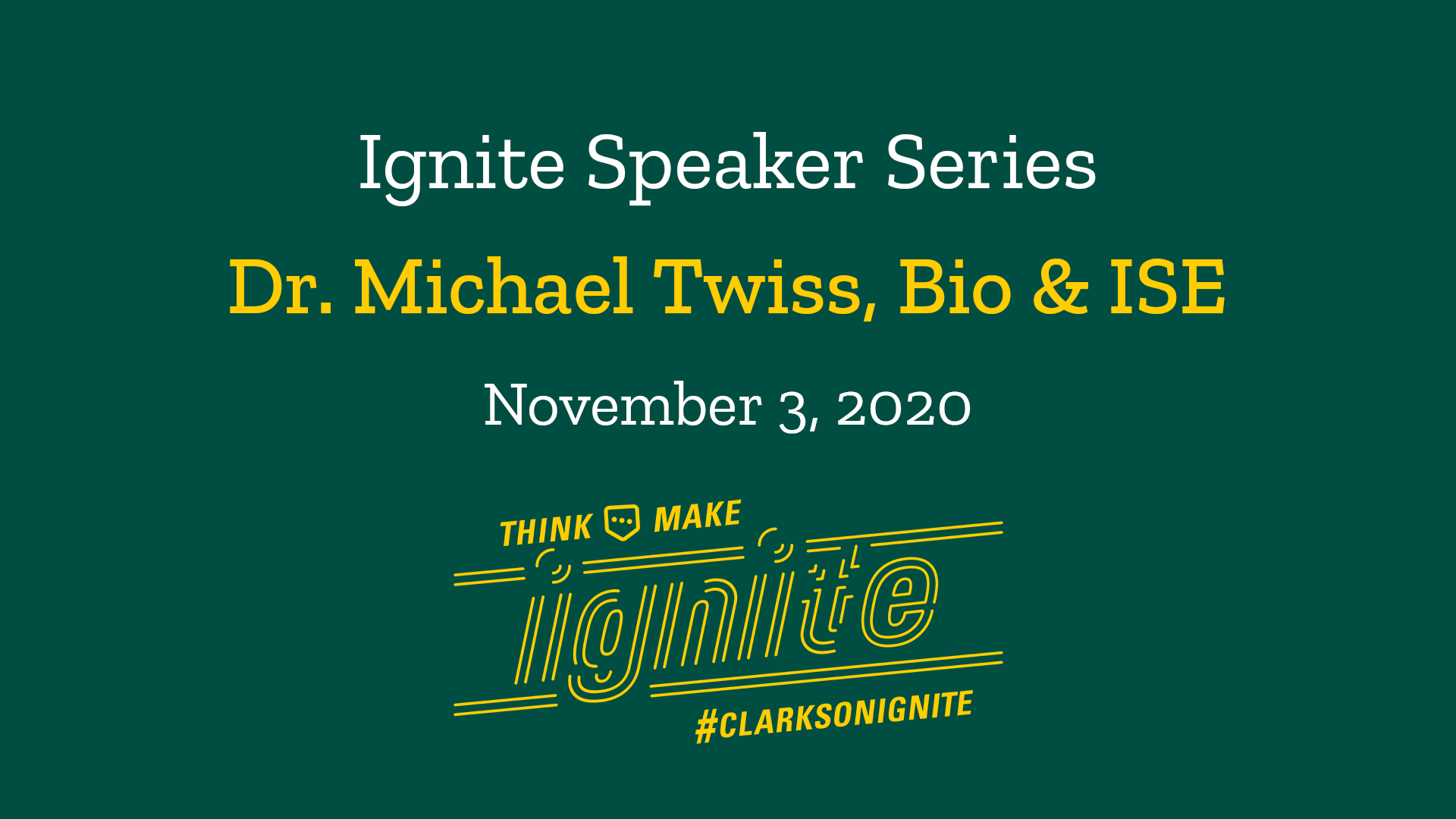 Ignite Speaker Series – November 3, 2020 2 PM