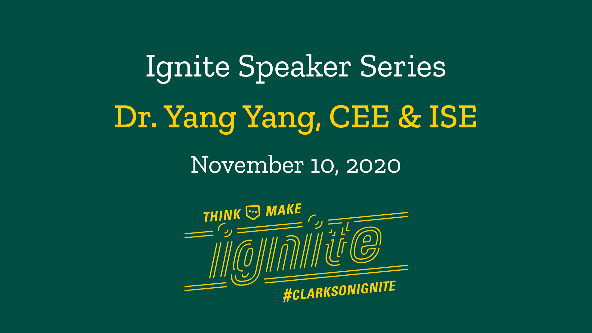 Ignite Speaker Series – November 10, 2020 2 PM
